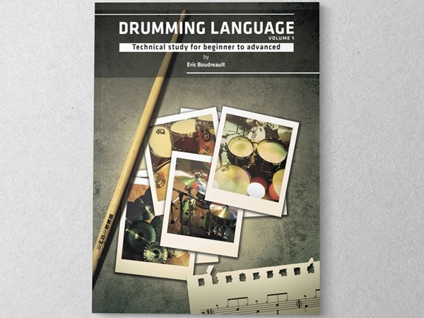Eric Boudreault  Drumming Language